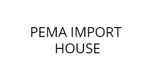 Pema Import House
