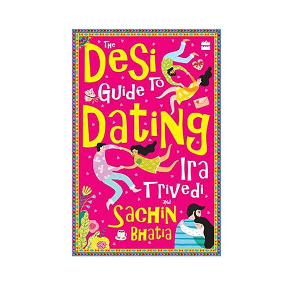 The desi guide to dating